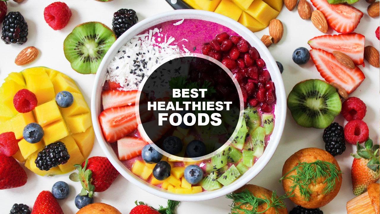 Some Best Healthiest Foods Around The World